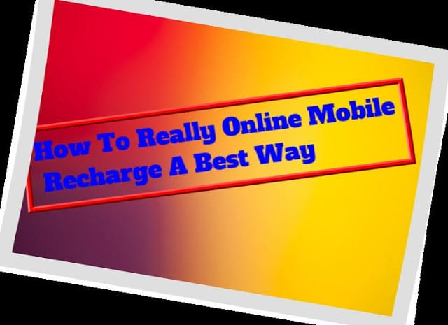 How To Really Online Mobile Recharge