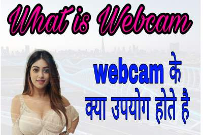 What is Webcam